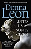 Unto Us a Son Is Given [Idioma Inglés]: Shortlisted for the Gold Dagger (Commissario Brunetti 28)