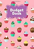 Budget book: Monthly budget notebook Cupcake , Account book   7x10' 100 pages   Manage your income and expenses with this budget planner   Calculate ... notepad   Invoice and purchase cash .
