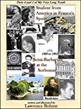 Student from America in Franco's Spain: Parts 4 and 5 of My Very Long Youth - 1960 to 1963 (English Edition)