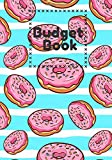 Budget book: Monthly budget notebook Doughnut Donut , Account book   7x10' 100 pages   Manage your income and expenses with this budget planner   ... notepad   Invoice and purchase cash .