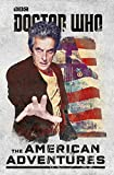 Doctor Who: The American Adventures (English Edition)