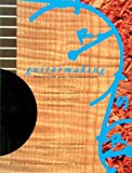 Guitar Making: Tradition and Technology - A Complete Reference for the Design and Construction of the Steel-string Folk Guitar and the Classical Guitar (Guitar Reference)