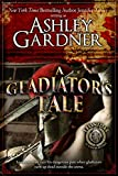 A Gladiator's Tale (Leonidas the Gladiator Mysteries Book 2) (English Edition)
